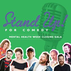 Stand Up! For Comedy to close Mental Health Week 2019